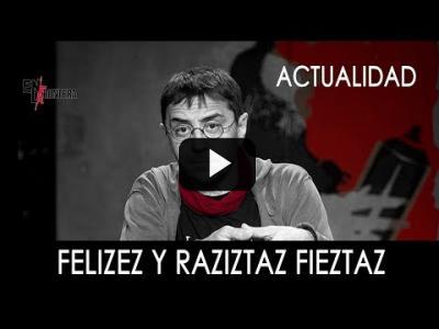 Embedded thumbnail for Video: #EnLaFrontera298 - Felizez y raziztaz fieztaz
