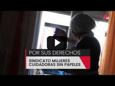 Embedded thumbnail for Video: Crean un sindicato de mujeres cuidadoras sin papeles