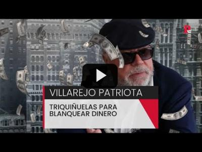 Embedded thumbnail for Video: Villarejo, el patriota: triquiñuelas para blanquear dinero