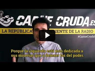 """Embedded thumbnail for Video: """"El PP gobierna porque la izquierda está aniquilándose"""" - Artículo de Crudo #420"""