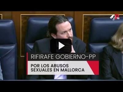 Embedded thumbnail for Video: Rifirafe Gobierno-PP por los abusos sexuales en Mallorca