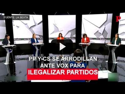 Embedded thumbnail for Video: PP y Cs se arrodillan ante Vox para ilegalizar partidos