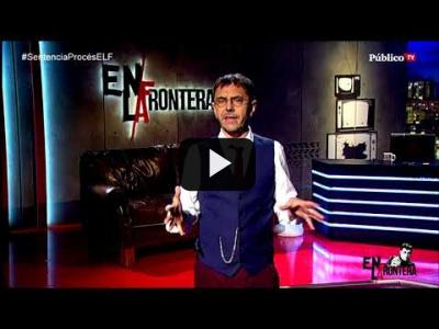 Embedded thumbnail for Video: #EnLaFrontera262 - Monólogo - Una sentencia desproporcionada