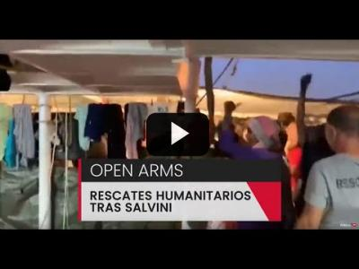 Embedded thumbnail for Video: Open Arms: rescates humanitarios en el Mediterráneo tras Salvini