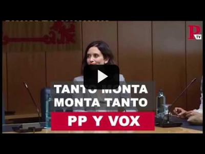 Embedded thumbnail for Video: PP y Vox: tanto monta, monta tanto