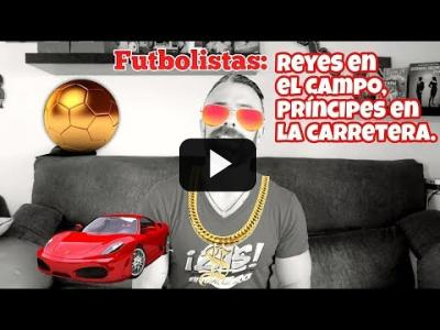 Embedded thumbnail for Video: Futbolistas: Reyes en el terreno de juego, Príncipes en la carretera.