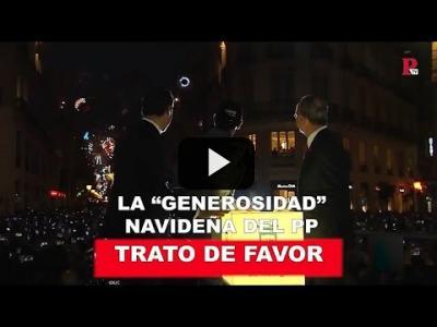 Embedded thumbnail for Video: La 'generosidad' navideña del PP