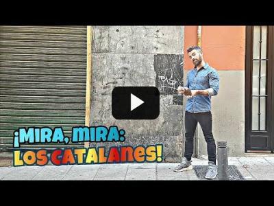 "Embedded thumbnail for Video: ""¡Mira hacia Cataluña todo el rato!"""