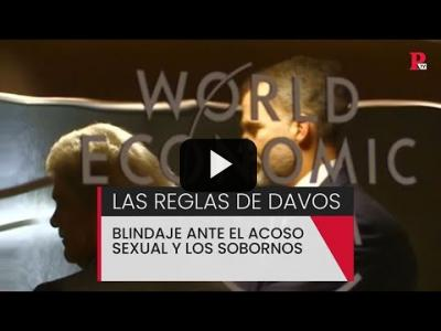 Embedded thumbnail for Video: Las reglas de Davos: blindaje ante el acoso sexual y los sobornos