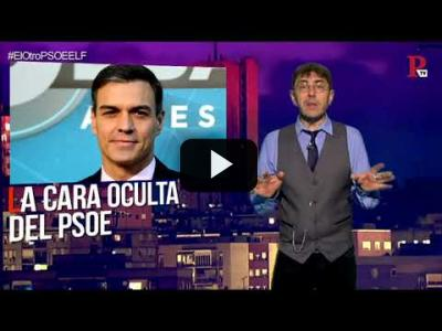 Embedded thumbnail for Video: #EnLaFrontera209 - Desmontando la cara oculta del PSOE