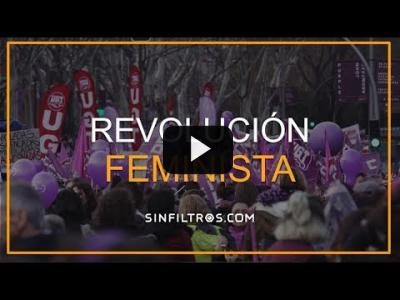 Embedded thumbnail for Video: 8M: Revolución feminista | Sinfiltros.com