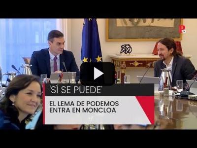 Embedded thumbnail for Video: 'Sí se puede': el lema de Podemos entra en la Moncloa