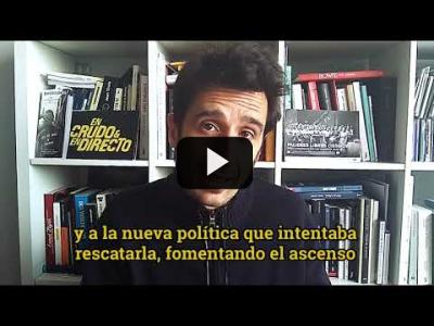 "Embedded thumbnail for Video: ""No subestimemos al fascismo"" 