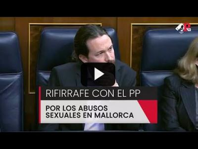 Embedded thumbnail for Video: Rifirrafe Gobierno-PP por los abusos sexuales en Mallorca
