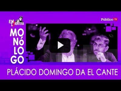Embedded thumbnail for Video: #EnLaFrontera331 Monólogo: Plácido Domingo da el cante