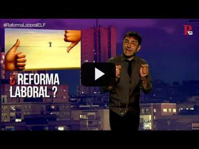 Embedded thumbnail for Video: #EnLaFrontera193 - Desmontando la reforma laboral