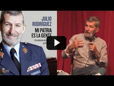 """Embedded thumbnail for Video: JULIO RODRIGUEZ (Podemos) presenta su libro """"MI PATRIA ES LA GENTE"""" (31/05/2018)"""