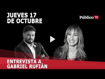 """Embedded thumbnail for Video: Gabriel Rufián: """"Zapatero podría ser una gran figura mediadora entre Catalunya y el Gobierno"""""""