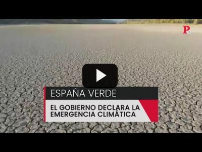 Embedded thumbnail for Video: España verde: el Gobierno declara la emergencia climática