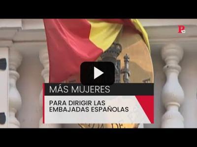 Embedded thumbnail for Video: Más mujeres para dirigir las embajadas españolas