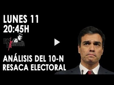 Embedded thumbnail for Video: #EnLaFrontera279 - Análisis del #10N: resaca electoral