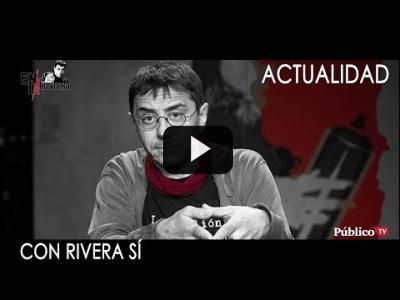 Embedded thumbnail for Video: #EnLaFrontera247 - Con Rivera, sí
