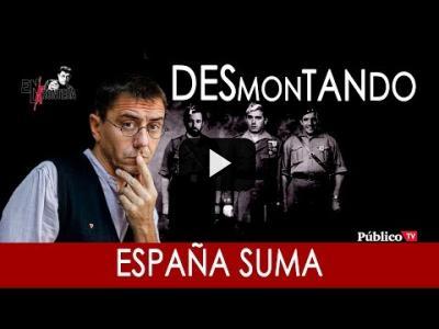 Embedded thumbnail for Video: #EnLaFrontera263 - Desmontando a España Suma