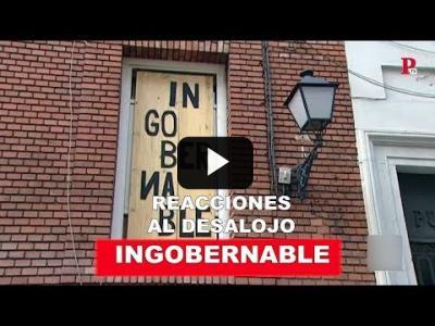 Embedded thumbnail for Video: Las reacciones al desalojo de 'la Ingobernable'