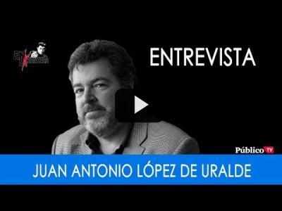 Embedded thumbnail for Video: #EnLaFrontera294 - Entrevista a Juantxo López de Uralde