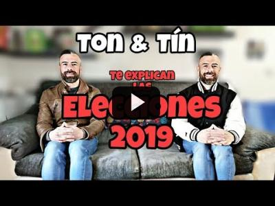 Embedded thumbnail for Video: Elecciones 2019: Ton & Tín te las explican para que no metas la pata.