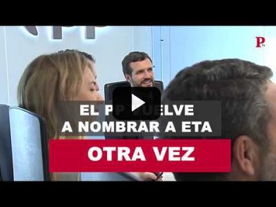 Embedded thumbnail for Video: El PP vuelve a nombrar a ETA... otra vez