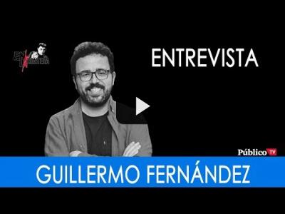Embedded thumbnail for Video: #EnLaFrontera286 - Entrevista a Guillermo Fernández