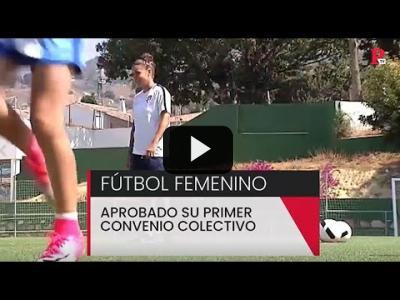 Embedded thumbnail for Video: Aprobado el primer convenio colectivo del fútbol femenino