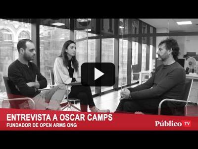 Embedded thumbnail for Video: Entrevista a Oscar Camps Fundador de Proactiva Open Arms