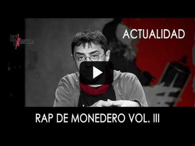 Embedded thumbnail for Video: #EnLaFrontera286 - Rap de Monedero Vol. III