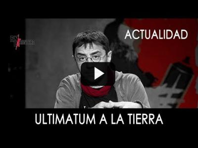 Embedded thumbnail for Video: #EnLaFrontera291 - Ultimatum a la tierra - 02 de Diciembre de 2019