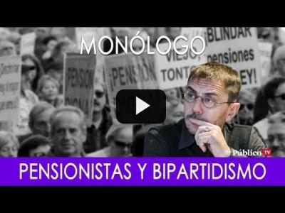 Embedded thumbnail for Video: #EnLaFrontera266 - Monólogo - Pensionistas y bipartidismo