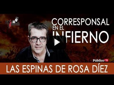 Embedded thumbnail for Video: #EnLaFrontera288 - Máximo Pradera: Las espinas de Rosa Díez