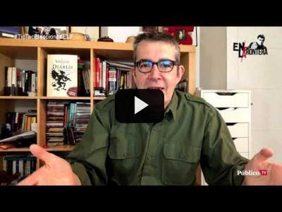 Embedded thumbnail for Video: #EnLaFrontera246 - Máximo Pradera y el 'blablabla' del 'cambiacolchones'