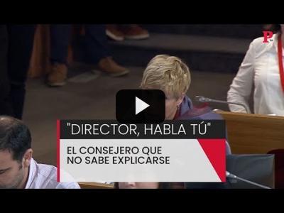 """Embedded thumbnail for Video: """"Director, habla tú"""": el consejero que no sabe explicarse"""