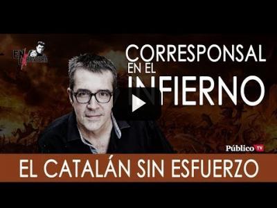 Embedded thumbnail for Video: #EnLaFrontera268 - Máximo Pradera y el infierno del catalán sin esfuerzo