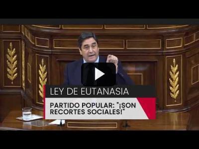 Embedded thumbnail for Video: El Partido Popular califica de 'recortes sociales' la Ley de la Eutanasia