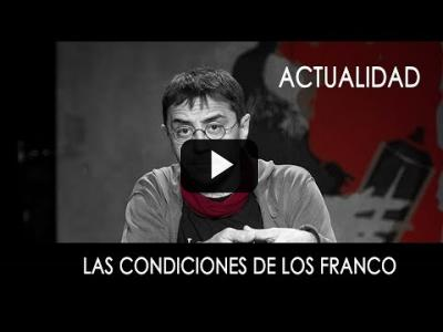 Embedded thumbnail for Video: #EnLaFrontera263 - Las condiciones de los Franco