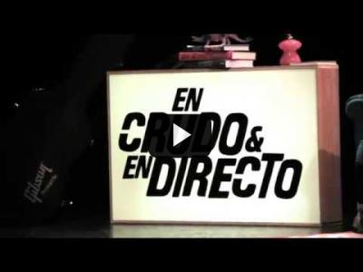 Embedded thumbnail for Video: En Crudo y En Directo | Entrevistas y conciertos de tus grupos favoritos