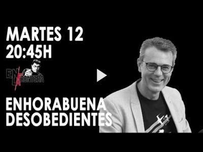Embedded thumbnail for Video: #EnLaFrontera280 - Enhorabuena, desobiedientes: se podía y se ha podido