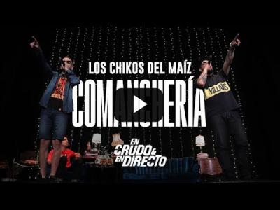 Embedded thumbnail for Video: Los Chikos del Maiz cantan #Comancheria En Crudo y En Directo | #585