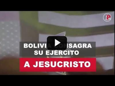 Embedded thumbnail for Video: Bolivia consagra su ejército a Jesucristo - PTV