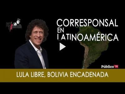 Embedded thumbnail for Video: #EnLaFrontera279 - Pedro Brieger, Lula libre y Bolivia encadenada
