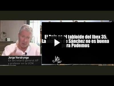 Embedded thumbnail for Video: Verstrynge: el País es el tabloide del Ibex 35. La victoria de Sánchez no es buena para Podemos