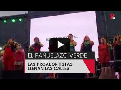 Embedded thumbnail for Video: Las proabortistas llenan las calles con el 'pañuelazo verde'